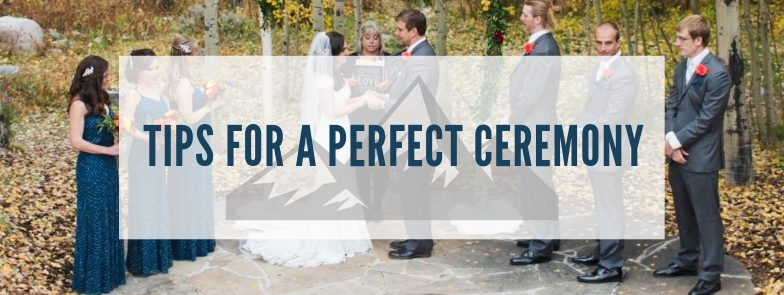 Tips For A Perfect Wedding Ceremony In The Mountains