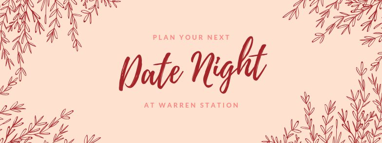 Date Night At Warren Station