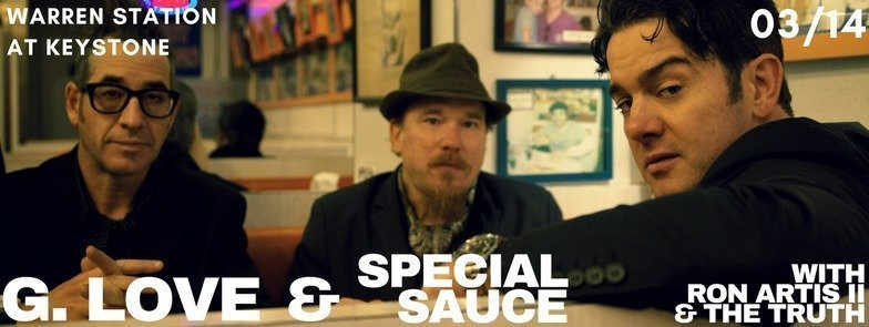 G. Love And Special Sauce With Ron Artis II & The Truth