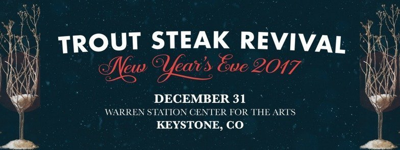 New Year's Eve With Trout Steak Revival