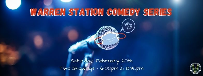 Warren Station Winter Comedy Header With Dates And Times