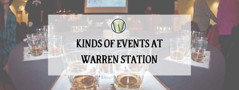 DID YOU KNOW? YOU CAN ATTEND ALL KINDS OF EVENTS AT WARREN STATION KEYSTONE