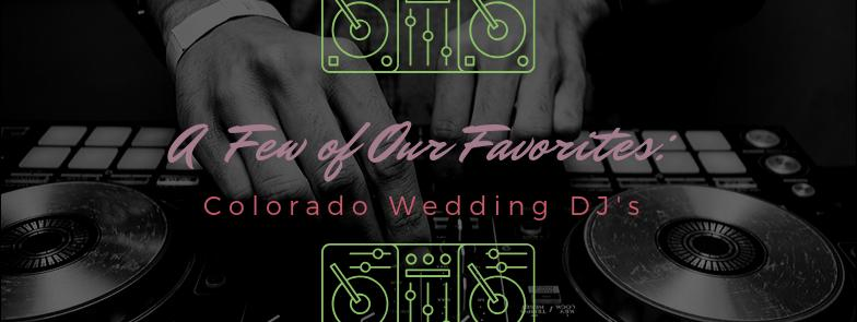 COLORADO WEDDING DJ'S