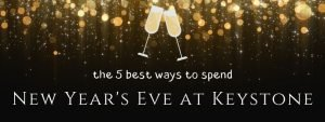 a champagne toast; the five best ways to spend new year's eve at keystone colorado