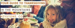 Keystone Resort Thanksgiving