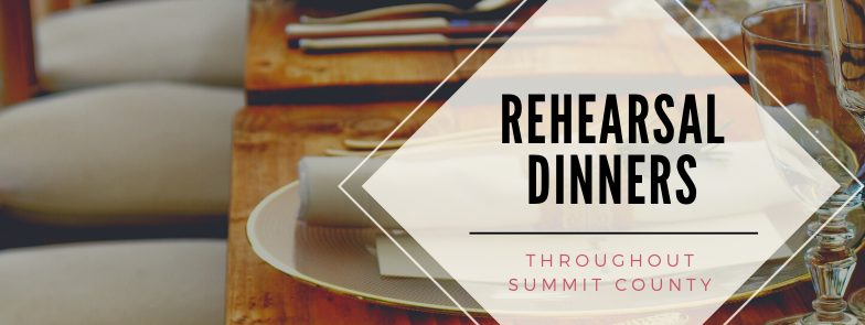REHEARSAL DINNERS IN SUMMIT COUNTY | WARREN STATION