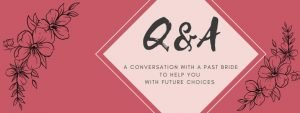 Q & A with past bride