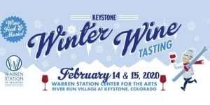 Winter Wine Weekend at Keystone