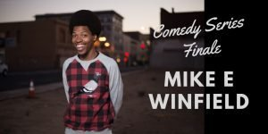 Mike E. Winfield to headline the Winter Comedy Series at Warren Station